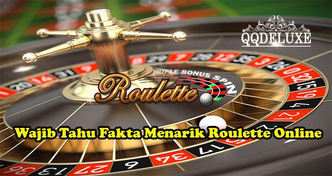 Wajib Tahu Fakta Menarik Roulette Online